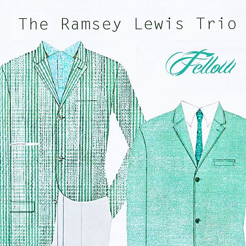 Fellow by Ramsey Lewis