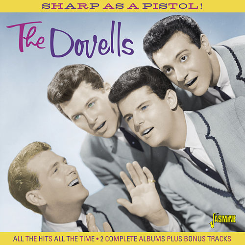 Sharp as a Pistol! by The Dovells