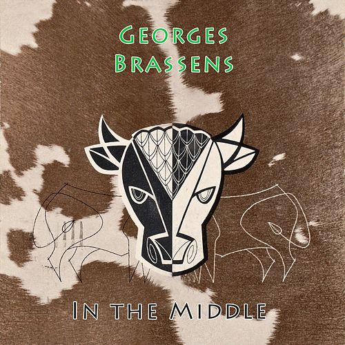In The Middle de Georges Brassens
