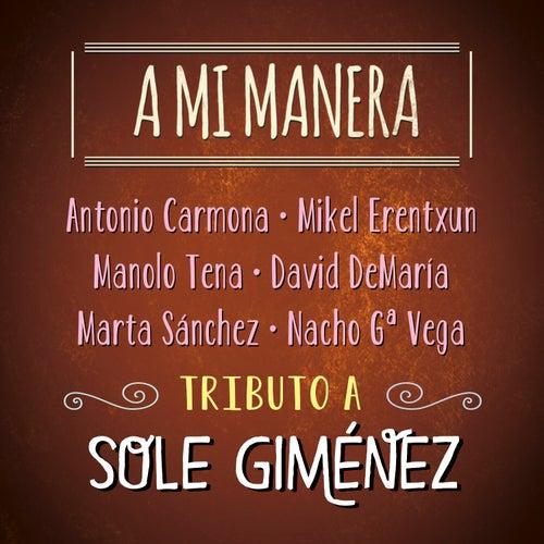 A Mi Manera. Tributo a Sole Giménez de Various Artists