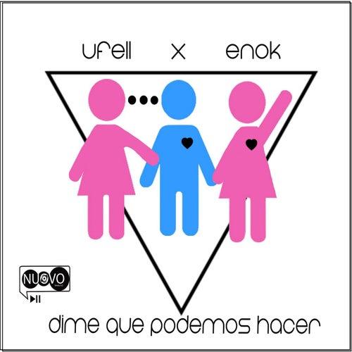 Dime Que Podemos Hacer (feat. Enok) von Ufell