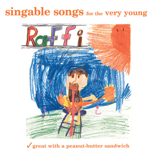 Singable Songs for the Very Young by Raffi