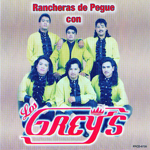 Rancheras De Pegue de Los Grey's