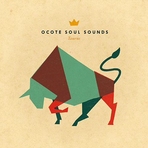 Taurus de Ocote Soul Sounds