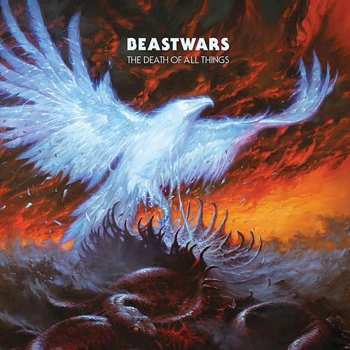 The Death of All Things by Beastwars