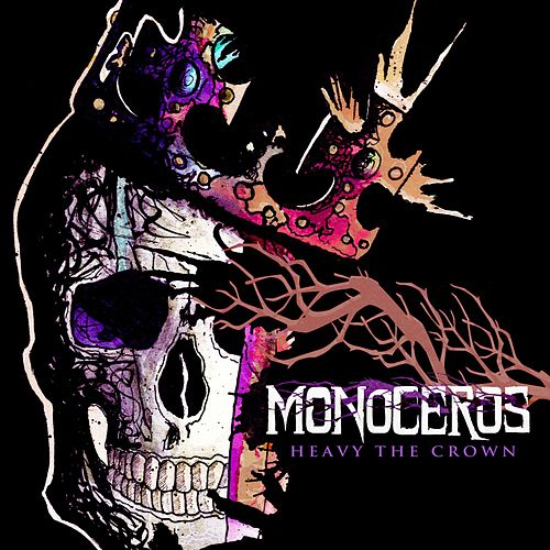 Heavy the Crown by Monoceros