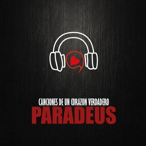 Canciones de un Corazón Verdadero de Paradeus