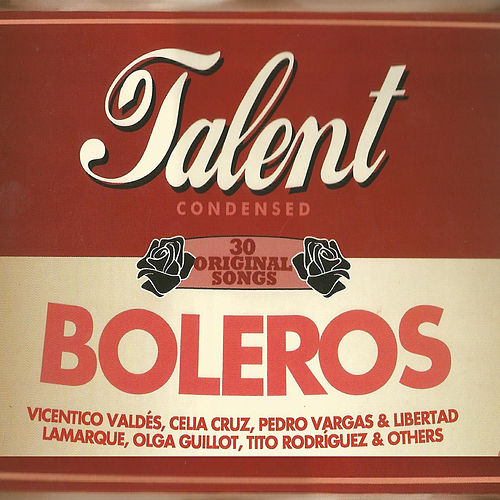 Boleros Talent Condensed de Various Artists