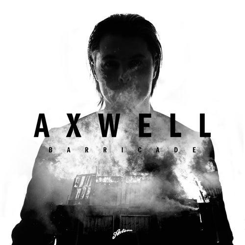 Barricade (Radio Edit) by Axwell