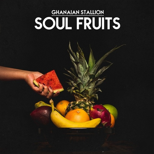 Soul Fruits by Ghanaian Stallion