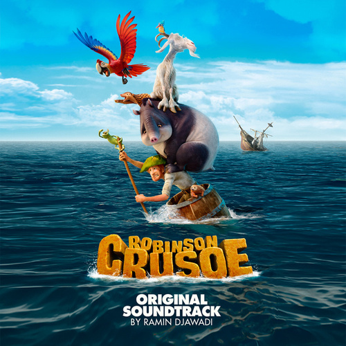 Robinson Crusoe (Original Motion Picture Soundtrack) de Ramin Djawadi