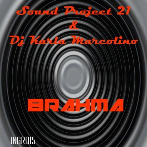 Brahma by Sound Project 21