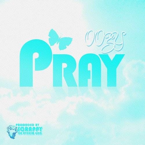 Pray von Oozy