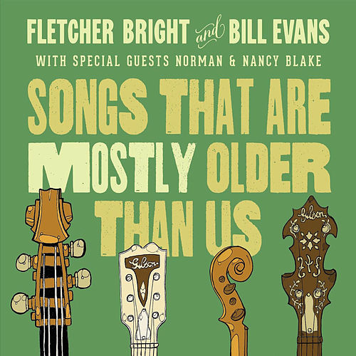 Songs That Are Mostly Older Than Us by Bill Evans