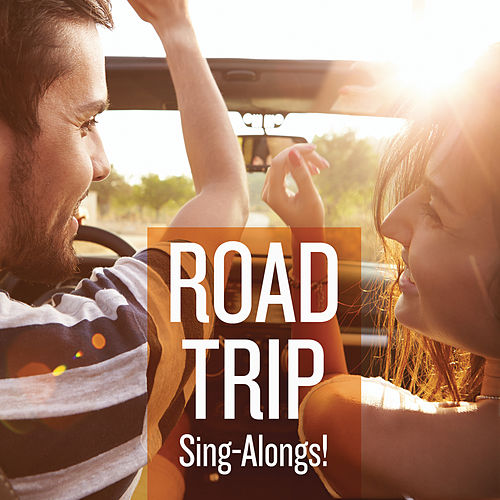 Road Trip Sing-Alongs de Various Artists