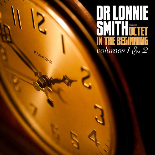 Octet in the Beginning, Vol. 1 & 2 de Dr. Lonnie Smith