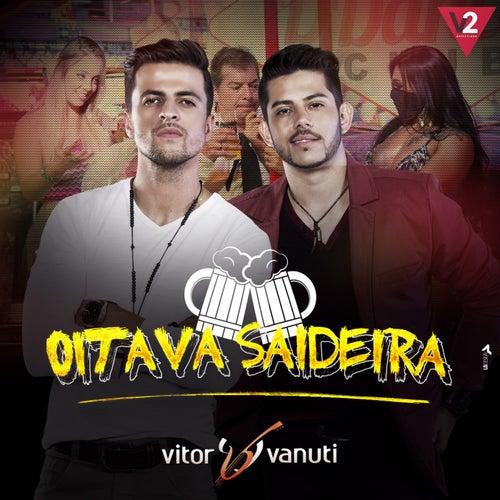 Oitava Saideira de Vitor & Vanuti