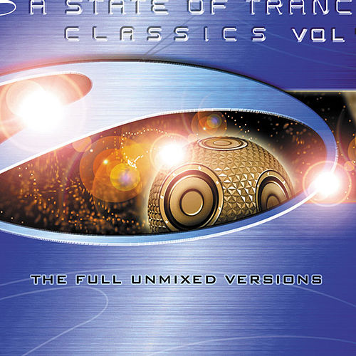 A State Of Trance Classics, Vol. 1 by Various Artists