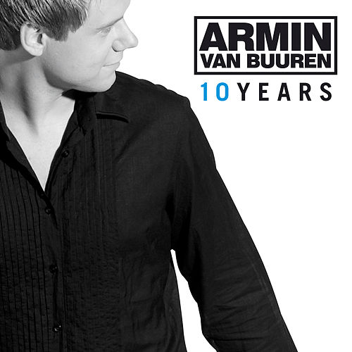 10 Years by Armin Van Buuren