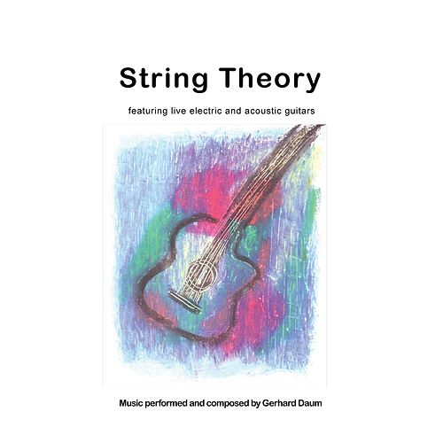 String Theory (Featuring Electric & Acoustic Guitars) by Gerhard Daum