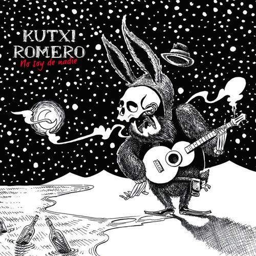 No soy de nadie von Kutxi Romero