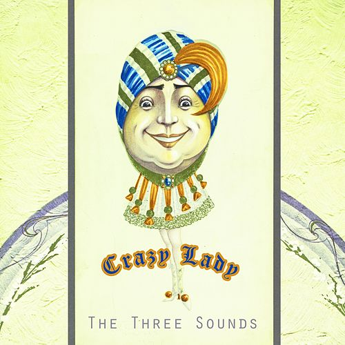 Crazy Lady by The Three Sounds