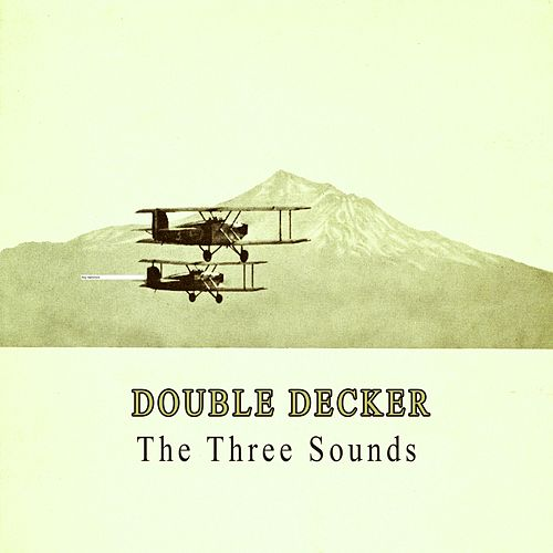Double Decker by The Three Sounds