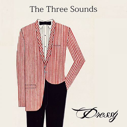 Dressy by The Three Sounds