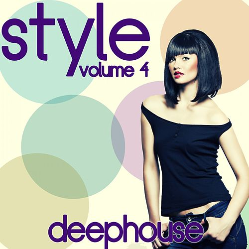 Style, Vol. 4 by Various Artists