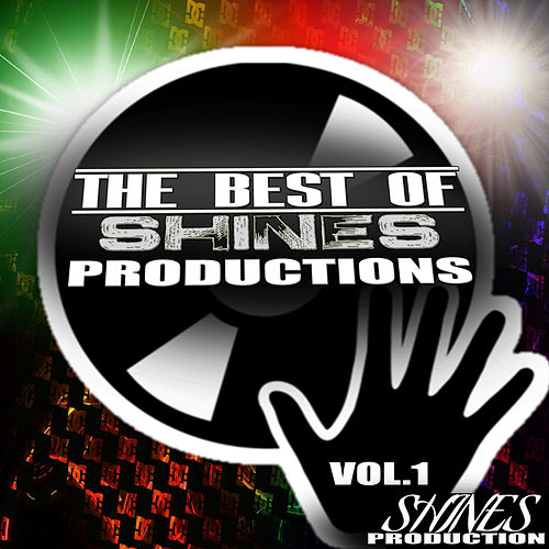 The Best of Shines Production Vol.1 de Various Artists