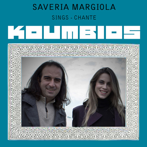 Saveria Margiola Sings Koumbios by Saveria Margiola