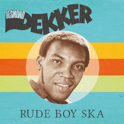 Rude Boy Ska de Desmond Dekker