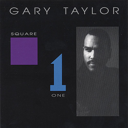 Square One by Gary Taylor