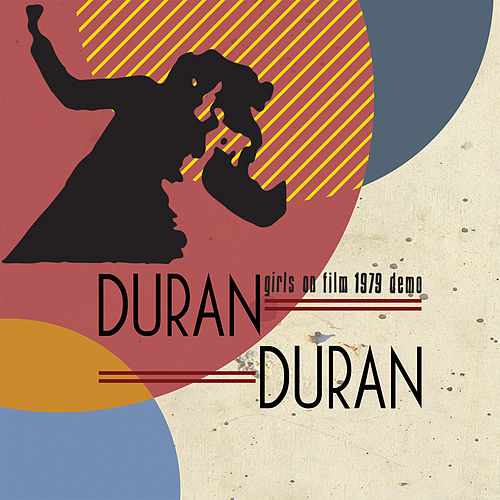Girls on Film - 1979 Demo von Duran Duran