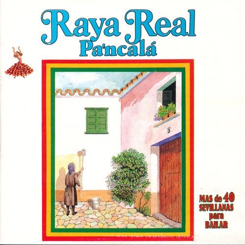 Pa'ncalá. Más de 40 Sevillanas para Bailar de Raya Real