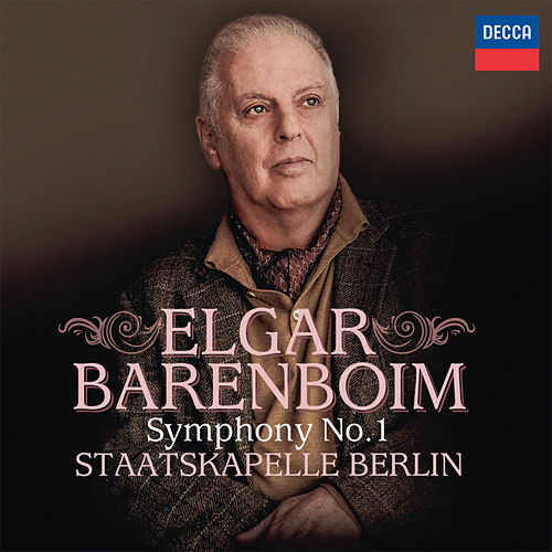Elgar: Symphony No.1 in A Flat Major, Op.55 by Staatskapelle Berlin