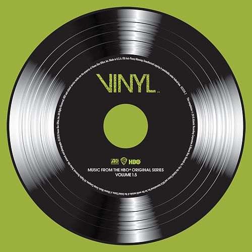 VINYL: Music From The HBO® Original Series - Vol. 1.5 by Various Artists