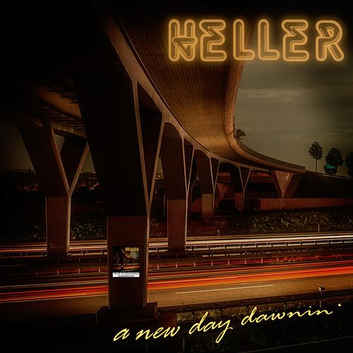 A New Day Dawnin' von Pete Heller