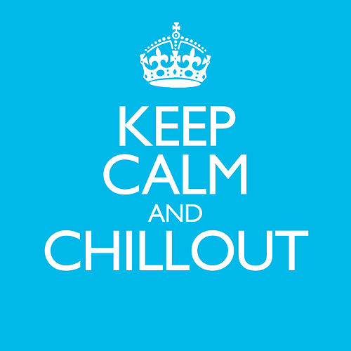 Keep Calm & Chillout van Various Artists