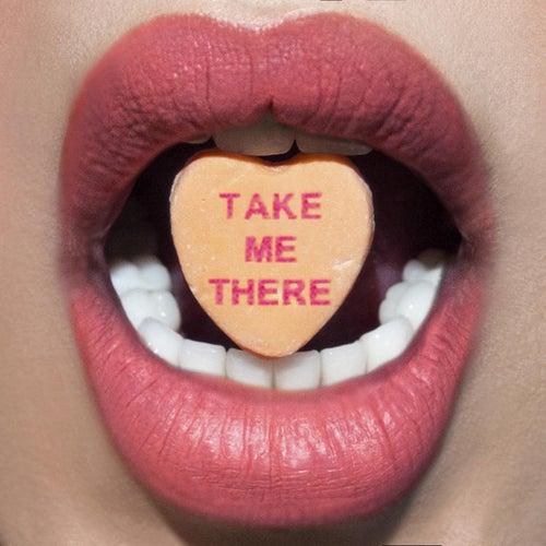Take Me There von Adore Delano