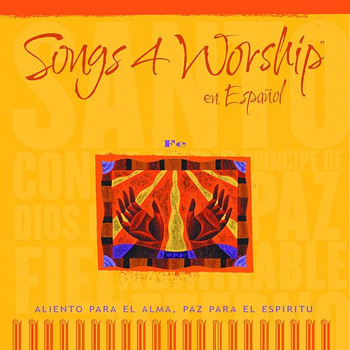 Songs 4 Worship en Español Fé de Various Artists