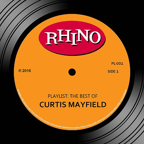 Playlist: The Best of Curtis Mayfield de Curtis Mayfield