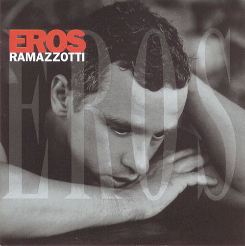 Eros (Italian) von Eros Ramazzotti