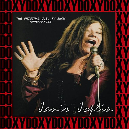 Janis Joplin the Original U.S. Tv Show Appearances 1969, 1970 (Doxy Collection, Remastered, Live on Broadcasting) de Janis Joplin