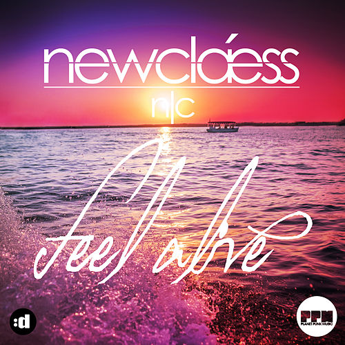 Feel Alive by Newclaess