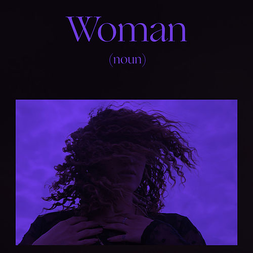 Woman Is a Word by Empress Of