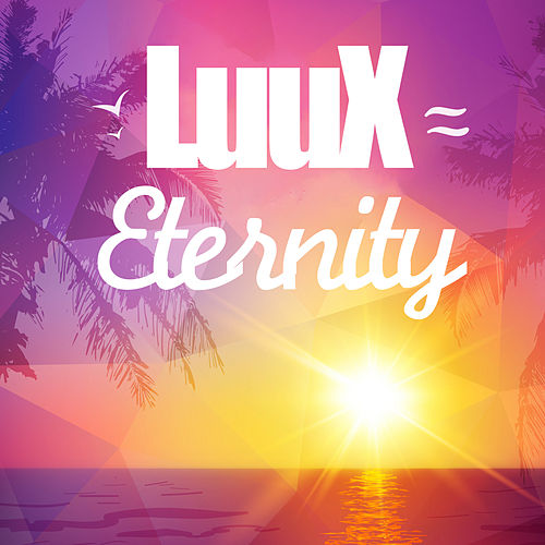 Eternity (Radio Version) de LuuX