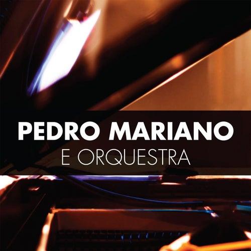 Pedro Mariano e Orquestra (Ao Vivo) by Pedro Mariano