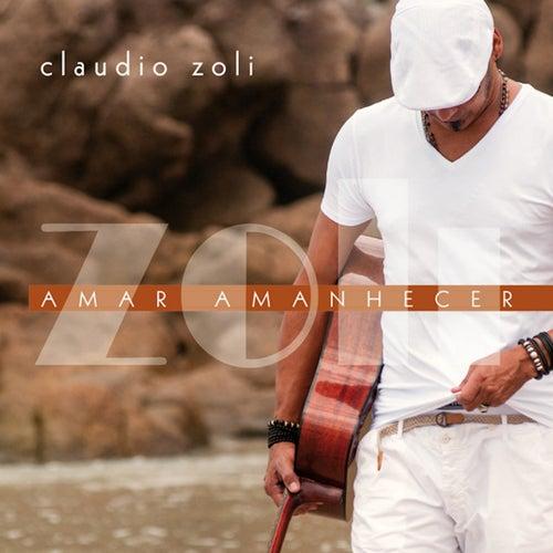 Amar Amanhecer by Cláudio Zoli