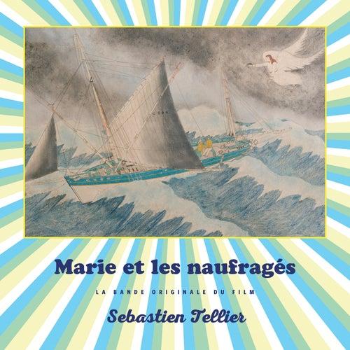 Marie et les naufragés (Bande originale du film) de Sebastien Tellier
